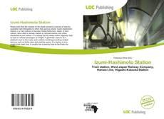 Bookcover of Izumi-Hashimoto Station