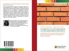 Borítókép a  A Capoeira e a Inclusão Social na Educação Básica Brasileira - hoz