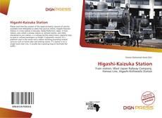Bookcover of Higashi-Kaizuka Station