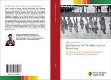 Обложка Os Estudos de Tendências e o Branding