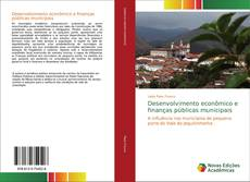 Borítókép a  Desenvolvimento econômico e finanças públicas municipais - hoz