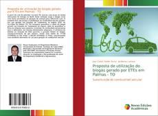Bookcover of Proposta de utiliza??o do biogás gerado por ETEs em Palmas - TO