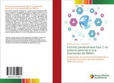Bookcover of Enzima paraoxonase tipo 1 no plasma seminal e sua expressão de RNAm