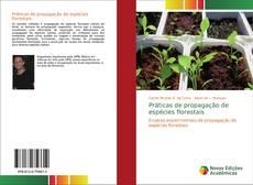 Práticas de propagação de espécies florestais的封面