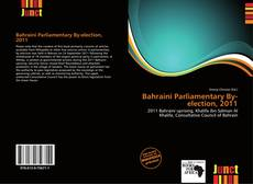 Couverture de Bahraini Parliamentary By-election, 2011