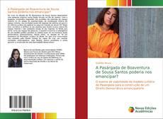 Buchcover von A Pasárgada de Boaventura de Sousa Santos poderia nos emancipar?
