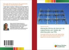 Portada del libro de Alocação ótima de bancos de capacitores em redes de distribuição via FPA