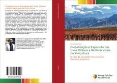 Bookcover of Globalização e Expansão das Uvas Globais e Multinacionais na Vinicultura