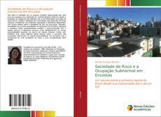 Bookcover of Sociedade de Risco e a Ocupação Subnormal em Encostas