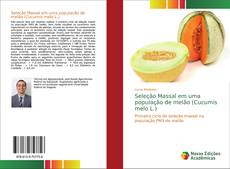 Seleção Massal em uma população de melão (Cucumis melo L.)的封面