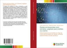 Bookcover of Dietas enriquecidas com extratos vegetais para leitões na creche