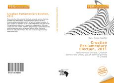 Bookcover of Croatian Parliamentary Election, 2011