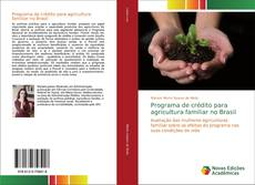 Bookcover of Programa de crédito para agricultura familiar no Brasil
