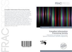 Bookcover of Canadian Information Processing Society