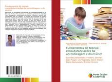 Bookcover of Fundamentos de teorias: consubstanciações da aprendizagem e do ensino!