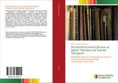 """Capa do livro de Da História como Cânone ou sobre """"Homens de Subida Têmpera"""""""