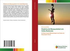 Couverture de História do Basquetebol em Volta Redonda