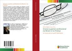 Bookcover of Ensino superior profissional no Brasil e na França