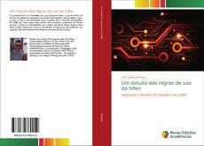 Capa do livro de Um estudo das regras de uso do hífen