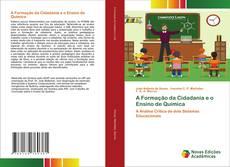 Обложка A Formação da Cidadania e o Ensino de Química