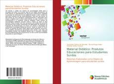 Bookcover of Material Didático: Produtos Educacionais para Estudantes Surdos