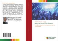 Bookcover of A RCC como reavivamento