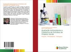 Capa do livro de Avaliação Antioxidante e Fitotóxica de Extratos de Própolis Verde