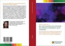 Portada del libro de As contribuições da utilização do software GeoGebra como mediador