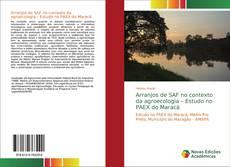 Couverture de Arranjos de SAF no contexto da agroecologia – Estudo no PAEX do Maracá