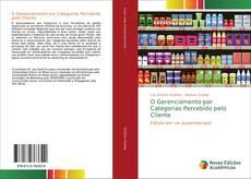Bookcover of O Gerenciamento por Categorias Percebido pelo Cliente