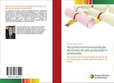 Capa do livro de Reconhecimento/revalidação de títulos de pós-graduação e graduação