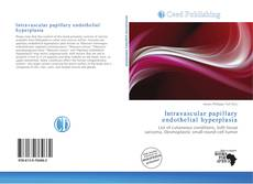 Borítókép a  Intravascular papillary endothelial hyperplasia - hoz