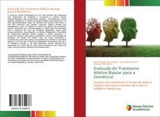 Borítókép a  Evolução do Transtorno Afetivo Bipolar para a Demência - hoz