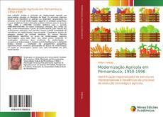 Обложка Modernização Agrícola em Pernambuco, 1950-1996