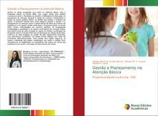 Bookcover of Gestão e Planejamento na Atenção Básica