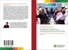 Bookcover of O Ceja em Cáceres e o compromisso dos profissionais