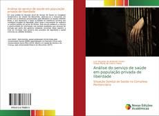 Capa do livro de Análise do serviço de saúde em população privada de liberdade