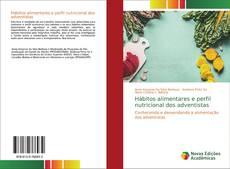 Bookcover of Hábitos alimentares e perfil nutricional dos adventistas