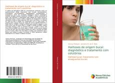 Buchcover von Halitoses de origem bucal: diagnóstico e tratamento com colutórios
