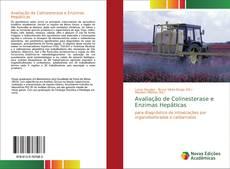 Capa do livro de Avaliação de Colinesterase e Enzimas Hepáticas