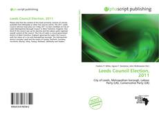 Bookcover of Leeds Council Election, 2011