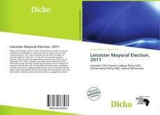 Copertina di Leicester Mayoral Election, 2011