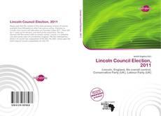 Portada del libro de Lincoln Council Election, 2011