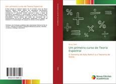 Couverture de Um primeiro curso de Teoria Espectral