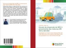 Bookcover of Estudo de dispersão de MP2,5 proveniente das rodovias BR-324 e BA-093