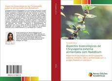 Bookcover of Aspectos bioecológicos de Chrysoperla externa alimentada com Rodobium