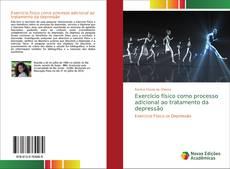 Buchcover von Exercício físico como processo adicional ao tratamento da depressão