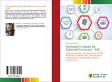 Bookcover of Aplicação Ilustrada Do Balanced Scorecard - BSC