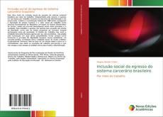 Buchcover von Inclusão social do egresso do sistema carcerário brasileiro