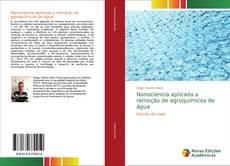 Обложка Nanociencia aplicada a remoção de agroquímicos de água